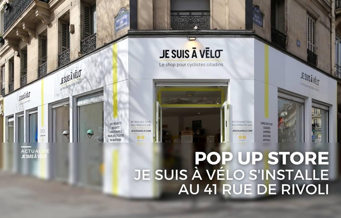 POP UP STORE : JE SUIS À VÉLO s'installe au 41 rue de Rivoli