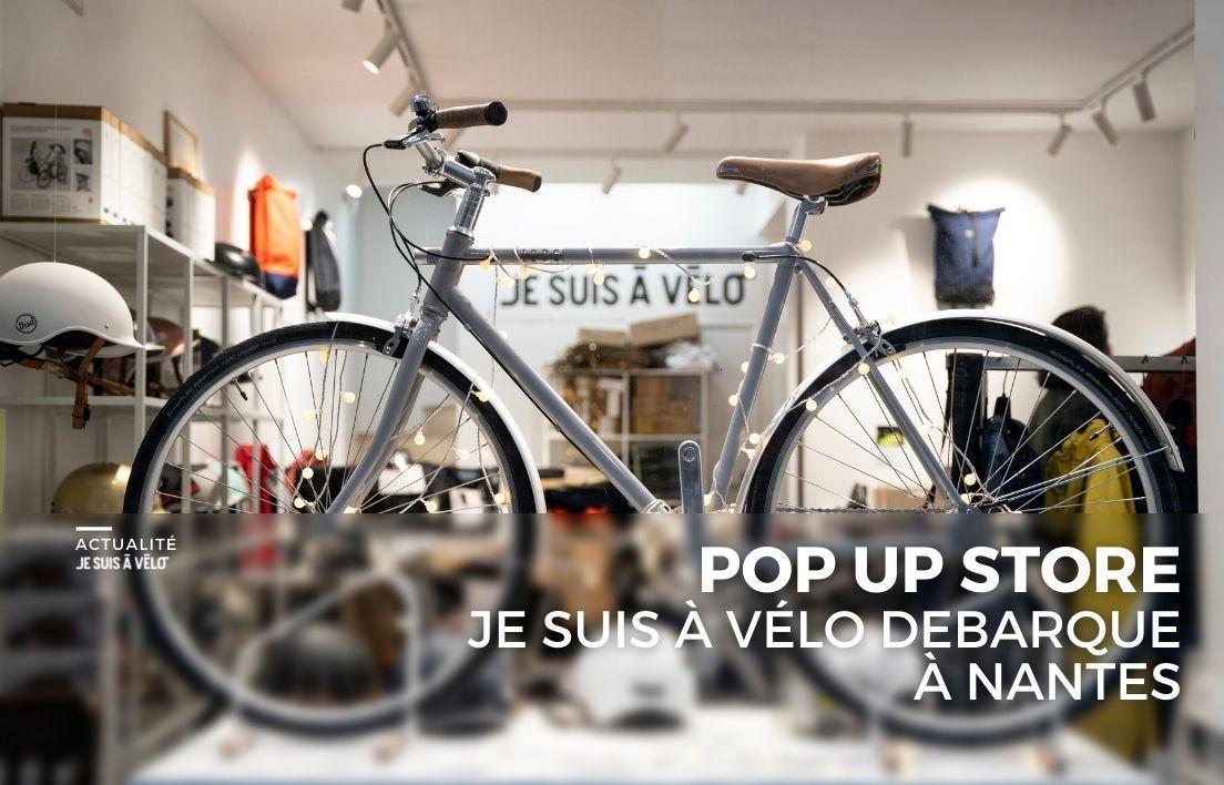 POP UP STORE : JE SUIS À VÉLO débarque à Nantes